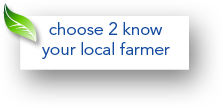 Choose 2 know your local farmer