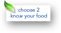 Choose 2 know your food
